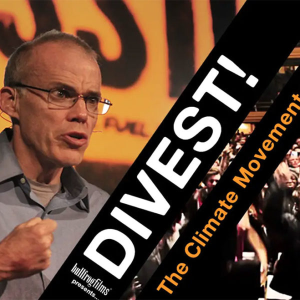Divest! The Global Climate Movement on Tour